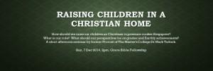 For FB - RAISING CHILDREN IN A CHRISTIAN HOME
